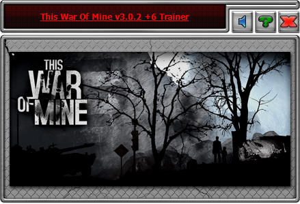 This War of Mine: Trainer (+6) [3.0.2] {iNvIcTUs oRCuS / HoG}