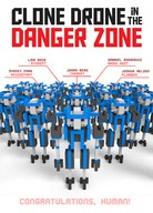 Clone Drone in the Danger Zone: Save Game (All achievements)