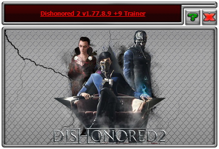 Dishonored 2: Trainer (+9) [1 77 8 9] {iNvIcTUs oRCuS / HoG