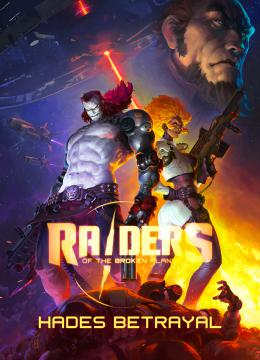 Raiders of the Broken Planet - Hades Betrayal: Trainer +12 v2018.04.03 {FutureX}